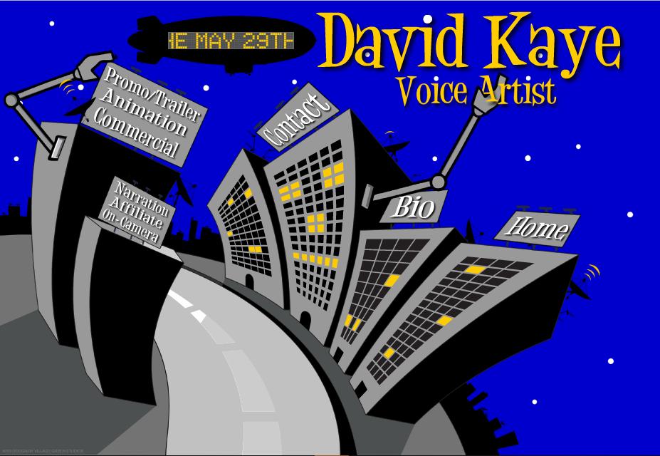 David Kaye • Voice Artist