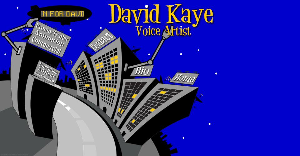 David Kaye • Voice Over